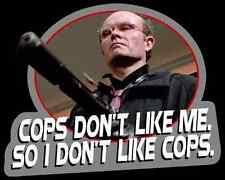 "80's Sci-Fi Classic Robocop Clarence Boddicker ""Cops Don't Like Me."" custom tee"