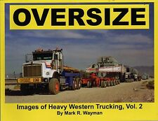 Heavy Haulage Truck Book: OVERSIZE Images of Western Trucking Volume 2