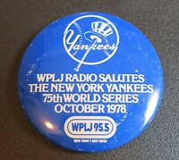Vintage New York Yankees WPLJ Pin Button October 1978 75th World Series