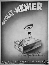 PUBLICITÉ 1932 CHOCOLAT MENIER BAGATELLES POUR VOS CADEAUX DE PAQUES