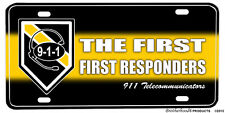First First Responders 911 Telecommunicators Aluminum License plate