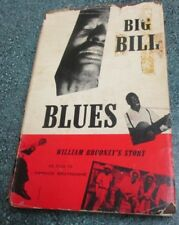 1955 1st ED HB book BIG BILL'S BLUES William Broonzy's Story Yannick Bruynoghe