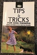 Tips and Tricks for Dog Owners by Herta Puttner and Eva Rohrer (1997, Paperback)