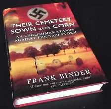 Frank Binder: Their Cemetery Sown with Corn. Hardcover, 2012.