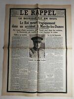N420 La Une Du Journal  Le Rappel 19 février 1934 la belgique est en deuil