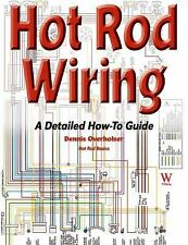 Hot Rod Wiring: A Detailed How-To Guide (Paperback or Softback)