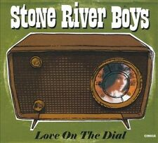 Stone River Boys - Love on the Dial (CD, 2010, Cow Island Music) - BRAND NEW