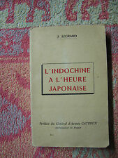 L'Indochine à l'heure japonaise - La vérité sur le coup de force - La résistance
