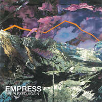 Empress Perplexed Again CDR Left In Awe Records 2012