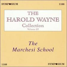 THE HAROLD WAYNE COLLECTION, VOL. 25: THE MARCHESI SCHOOL (NEW CD)