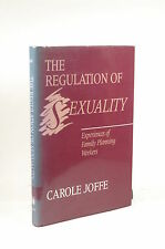 The Regulation of Sexuality: Experiences of Family Planning Workers (Health, Soc