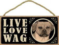 "Live Love Wag Puggle Cute Dog Sign 5""x10"" New Wood Plaque Usa Made 701"
