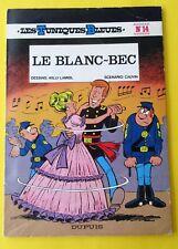 LES TUNIQUES BLEUES NO 14 LE BLANC BEC LAMBIL CAUVIN DUPUIS EO BROCHEE 79 DEDICA