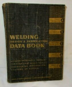 1960-61 Welding Design & Fabrication Data Book W/5 Separate Sections