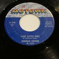 NORTHERN SOUL POPCORN 45 HERMAN GRIFFIN Sleep (Little One) MOTOWN VG+