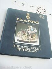 "Lladro Catalog, ""The Magic World of Porcelain"" 1990 Spain hardcover new"