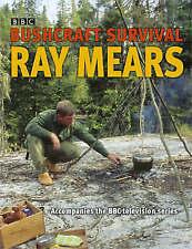 Bushcraft Survival by Mears, Ray Hardback Book