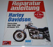 Reparaturanleitung Harley Davidson Electra Glide / Super Glide 1200 ab 1974 NEU!