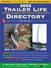 2002 Trailer Life Directory: Campgrounds, RV Parks, and Services 2002 0934798672