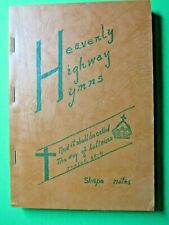 1956 Heavenly Highway Hymns Stamps-Baxter Music Shape Notes Luther Presley