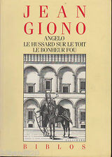 JEAN GIONO ANGELO HUSSARD SUR LE TOIT BONHEUR FOU GALLIMARD BIBLOS 1989