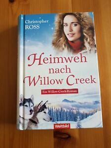 Heimweh nach Willow Creek  - Christopher Ross -  Buch - 9783963774966