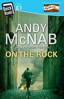 Very Good MCNAB,ANDY, ON THE ROCK (QUICK READ), Paperback, Book