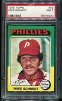 1975 Topps Baseball #70 MIKE SCHMIDT Philadelphia Phillies PSA 7 NM