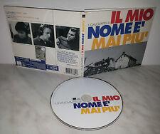 CD LIGAJOVAPELU' - IL MIO NOME E' MAI PIU'