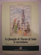 STORIA LE FAMIGLIE DI TIARNO DI SOTTO ALBUM STORICO GENEALOGICO
