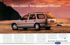 Publicité Advertising 099  1991   nouvelle Ford Escort Clipper CLX  ( 2 pages)