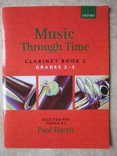 Music Through Time Clarinet Book 2 for Grades 2-3 *NEW* publisher Oxford Music