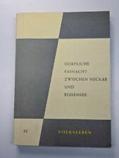 Fasnet : Hermann Bausinger : Dörfliche Fasnacht zwischen Neckar & Bodensee 1966