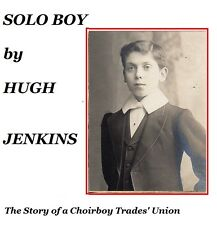 Solo Boy - By Hugh Jenkins - 1983 - BENJAMIN REVILL - Boy Soprano
