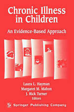 Chronic Illness in Children: An Evidence Based Approach-ExLibrary