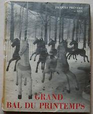 Grand Bal du Printemps Jacques PREVERT & IZIS éd Clairefontaine 1951