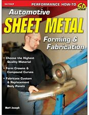 Automotive Sheet Metal Forming & Fabrication  Book - Hammer-Dollies BRAND NEW!
