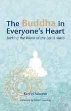 Very Good, The Buddha in Everyone's Heart: Seeking the World of the Lotus Sutra,