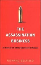 The Assassination Business: A History of State-Spo