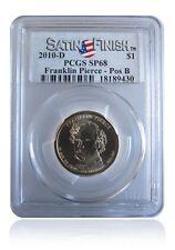 PCGS SP68 MS68 2010-D Franklin Pierce Presidential Dollar Pos B Satin Finish