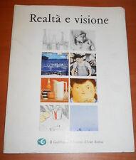 """catalogo mostra """"realtà e visione"""" - Il Gabbiano edizioni d'arte, Roma 1990"""