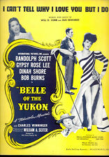 """BELLE OF YUKON Sheet Music """"I Can't Tell Why I Love You But I Do"""" Gypsy Rose Lee"""