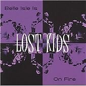 Lost Kids-Belle Isle Is on Fire CD EP  Excellent
