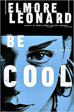 BE COOL_LIKE NEW 1999 HC/DJ_ELMORE LEONARD_THRILLER_CRIME_SUSPENSE_MYSTERY_FAST!