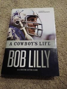"NEW NFL DALLAS COWBOYS BOB LILLY SIGNED BOOK ""A COWBOY'S LIFE"" HOF80 COLLECTIBLE"