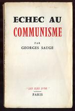 GEORGES SAUGE, ÉCHEC AU COMMUNISME