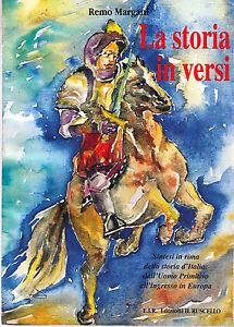 La storia in versi - Remo Margani - Libro Nuovo e RARO!