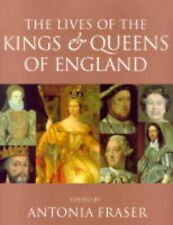 The Lives Of The Kings & Queens Of England, Lady Antonia Fraser - Paperback NEW