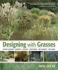 Designing with Grasses by Neil Lucas (2011, Hardcover)