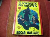 Il Consiglio Dei Quattro,Wallace Edgar  ,Mondadori / Epoca ,1988